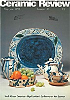Ceramic Review (May June 1995 Number 153) by…