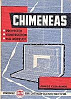 Chimeneas by Juan de Cusa Ramos
