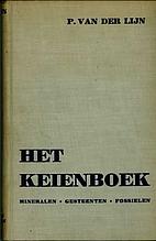 Het keienboek mineralen, gesteenten en…