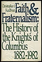 Faith and fraternalism: The history of the…