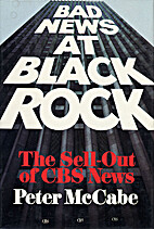Bad News at Black Rock: The Sell-Out of CBS…