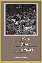 Music Made in Heaven by Moshe Eisemann