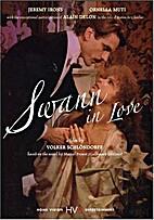 Swann in Love [1984 film] by Volker…