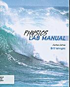 Physics lab manual by Bill Wright