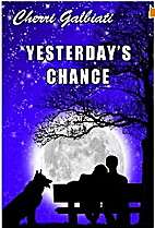 Yesterday's Chance by Cherri Galbiati