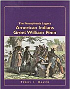 American Indians Greet William Penn by Terry…