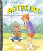 Batter Up! (A Little Golden Book) by Andrew…
