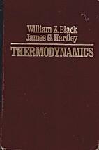 Thermodynamics by William Z. Black