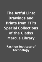 The Artful Line: Drawings and Prints from…