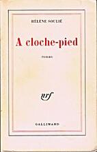 A cloche-pied by Hélène Soulié