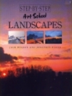 Landscapes (Step by Step Art School) by Jack…