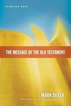 The Message of the Old Testament: Promises…