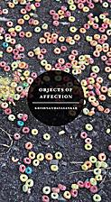 Objects of Affection by Krishna Udayasankar