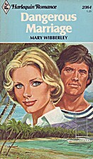 Dangerous Marriage by Mary Wibberley
