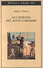 All' insegna del Buon corsiero by Silvio…
