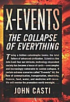 X-Events: The Collapse of Everything by John…