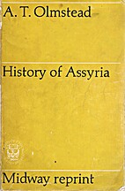 History of Assyria by A.T. Olmstead