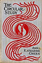 The Circular Study by Anna Katharine Green