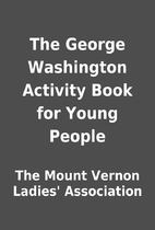 The George Washington Activity Book for…