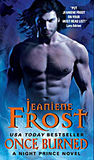 Once Burned (Night Prince, Book 1) by…