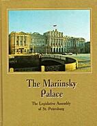 The Mariinsky Palace: The Legislative…