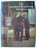 The Camden Town Group by Wendy Baron
