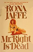 Mr. Right Is Dead by Rona Jaffe
