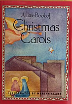 A Little Book of Christmas Carols by Marian…