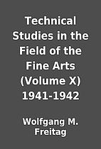Technical Studies in the Field of the Fine…