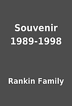 Souvenir 1989-1998 by Rankin Family