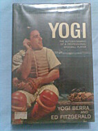 Yogi; the autobiography of a professional…