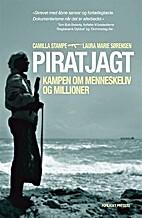 Piratjagt : kampen om menneskeliv og…