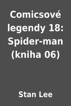Comicsové legendy 18: Spider-man (kniha 06)…
