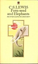 Fern-Seed and Elephants and Other Essays on…