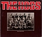 The Hogs : moments remembered