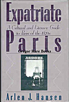 Expatriate Paris: a Cultural and Literary…