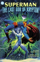 SUPERMAN: THE LAST GOD OF KRYPTON by Walter…