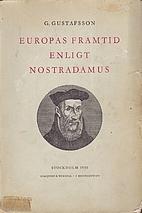 Europas framtid enligt Nostradamus by Gustaf…