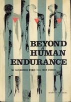 Beyond Human Endurance: The Ravensbruck…