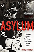 Asylum: A Survivor's Flight from…