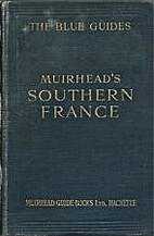Muirhead's Southern France With Corsica…