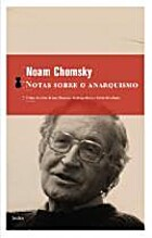 Notes on Anarchism by Noam Chomsky