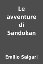 Le avventure di Sandokan by Emilio Salgari