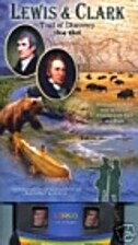 Lewis & Clark: Trail of Discovery,…