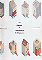 The History of Postmodern Architecture by…