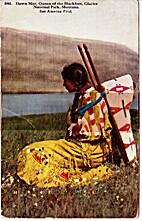 Dawn Mist, Queen of the Blackfeet
