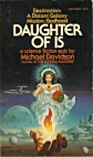 Daughter of Is : a science fiction epic by…
