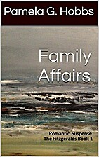 Family Affairs by Pamela G. Hobbs