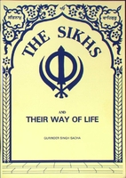 The Sikhs and their way of life by Gurinder…