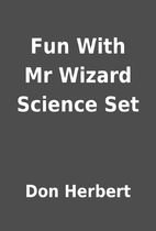 Fun With Mr Wizard Science Set by Don…